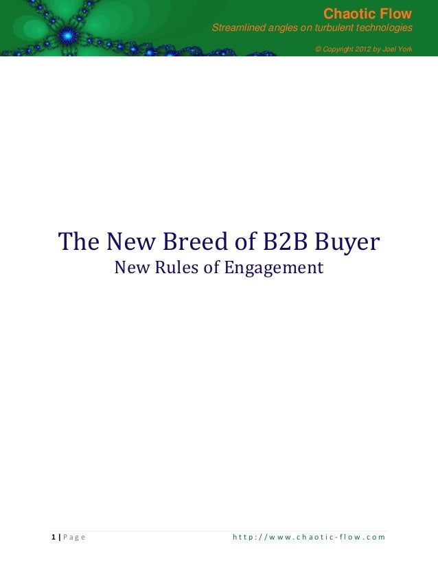 The New Breed of B2B Buyer (Copyright by Joel York; Chaotic Flow)