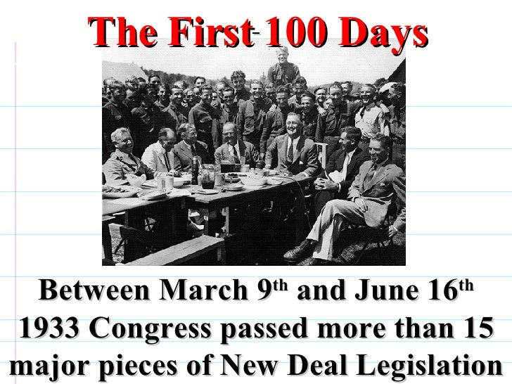 What are the hundred days or first hundred days of the new deal?