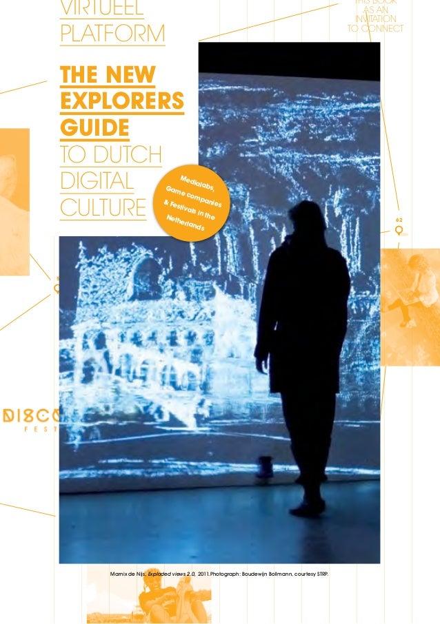 The New Explorers Guide To Dutch Digital Culture 2