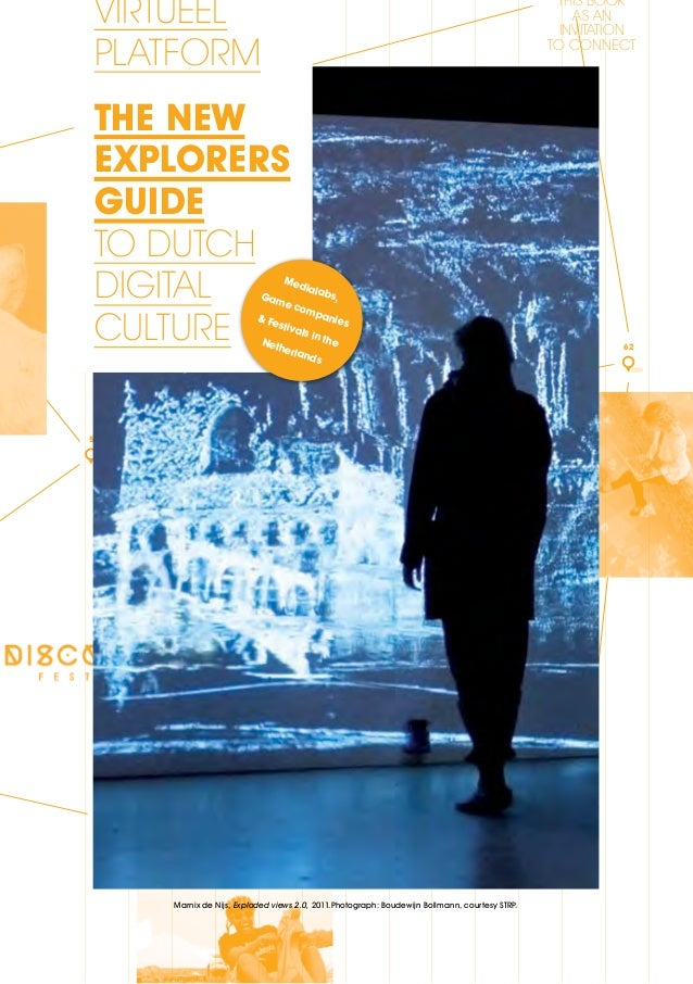 The New Explorers Guide To Dutch Digital Culture 2