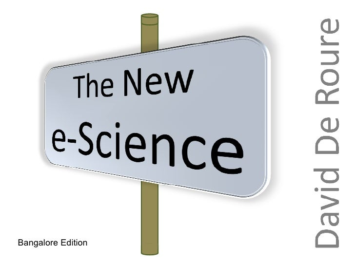 The New e-Science (Bangalore Edition)