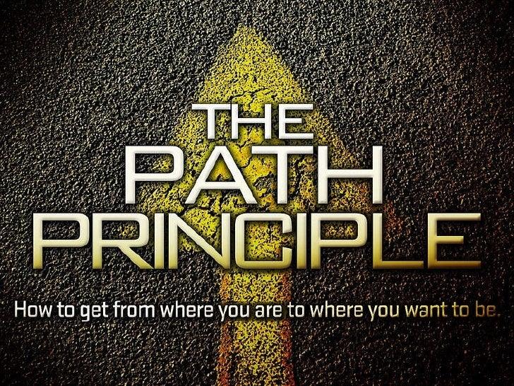 The Path Principle 2