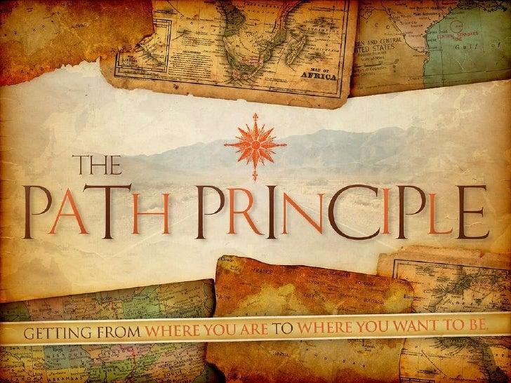 The Path Principle 3