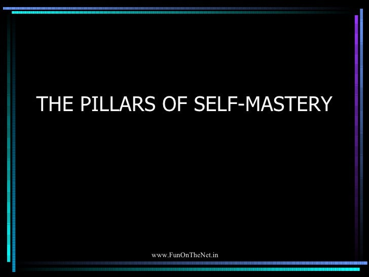 The Pillars Of Self Mastery 20972