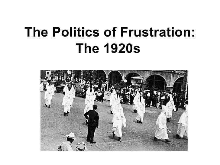 The Politics Of Frustration