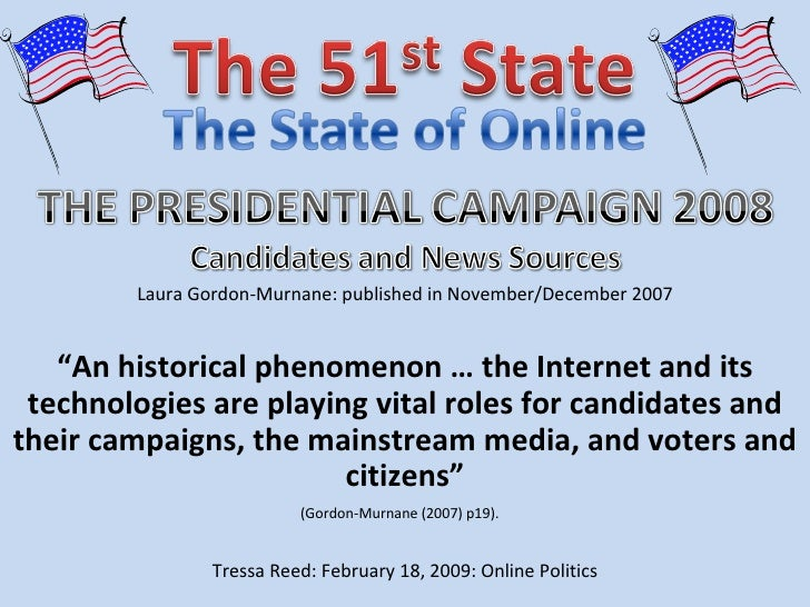 The Presidential Campaign 2008