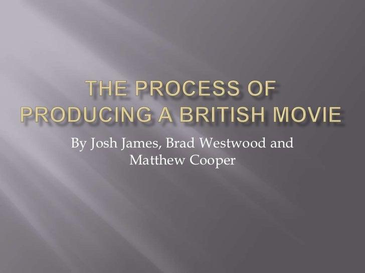 By Josh James, Brad Westwood and         Matthew Cooper