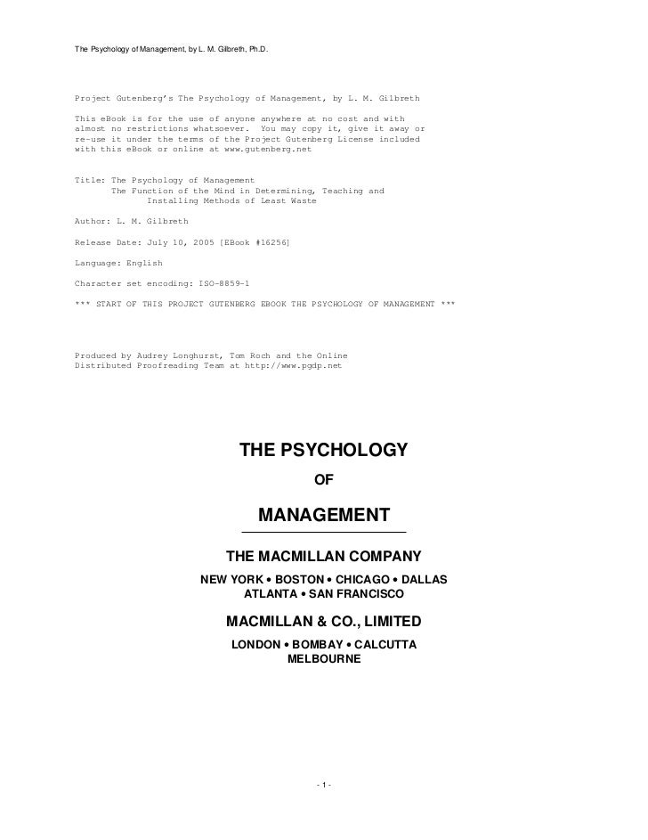 The Psychology of Management, by L. M. Gilbreth, Ph.D.Project Gutenberg's The Psychology of Management, by L. M. GilbrethT...