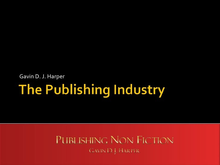 The Publishing Industry