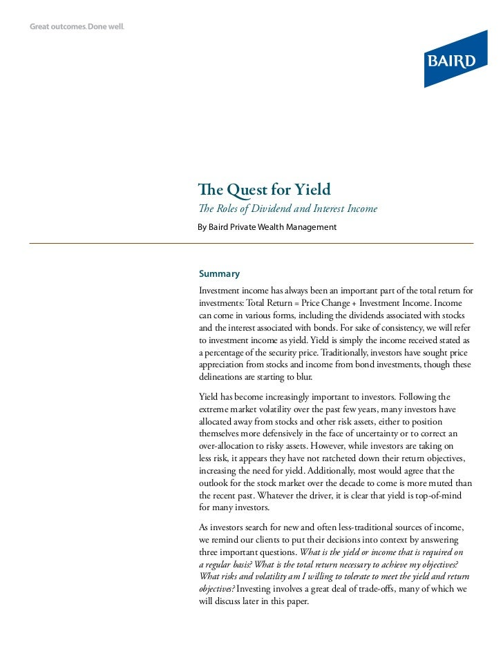 The Quest for YieldThe Roles of Dividend and Interest IncomeBy Baird Private Wealth ManagementSummaryInvestment income has...