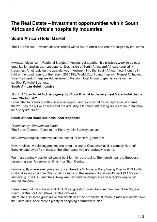 The Real Estate – Investment opportunities within SouthAfrica and Africa's hospitality industriesSouth African Hotel Marke...