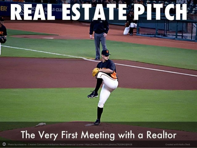 The Real Estate Pitch