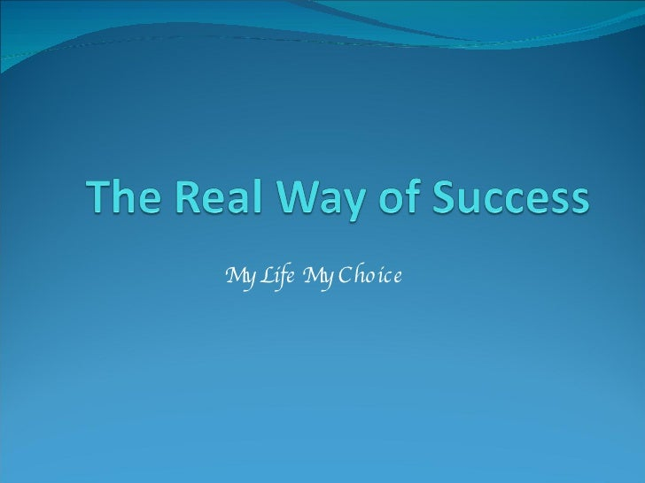 The Real Way Of Success