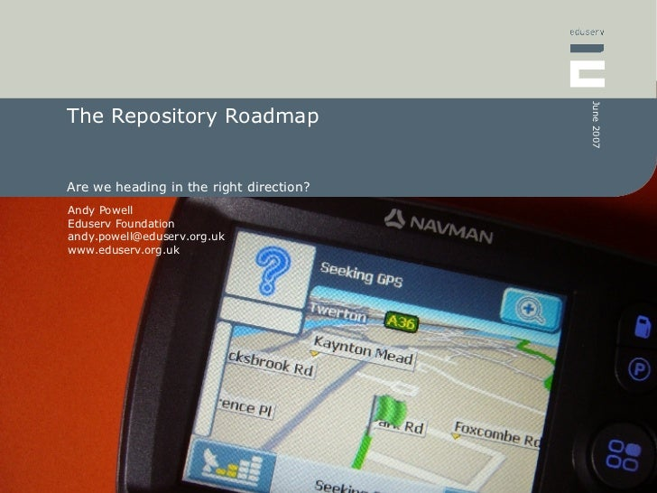 The Repository Roadmap Are we heading in the right direction?