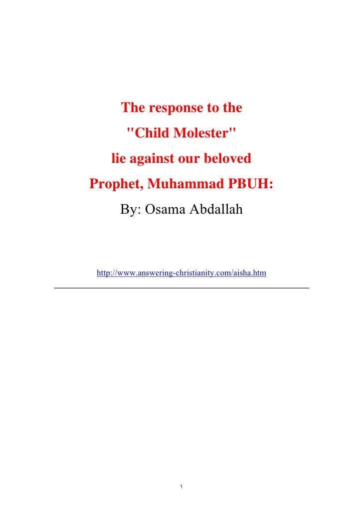 The Response To The Child Molester Lie Against Prophet Muhammad Pbuh