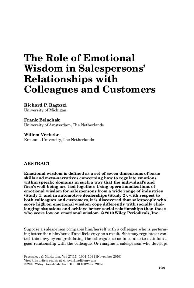 The Role of Emotional Wisdom in Salespersons' Relationships with Colleagues and Customers Richard P. Bagozzi University of...