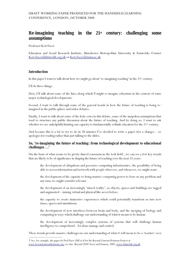 DRAFT WORKING PAPER PRODUCED FOR THE HANDHELD LEARNING CONFERENCE, LONDON, OCTOBER 2008    Re-imagining teaching in the 21...