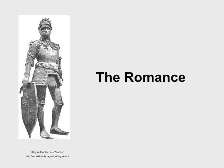 The Romance King Authur by Peter Vischer http://en.wikipedia.org/wiki/King_Arthur
