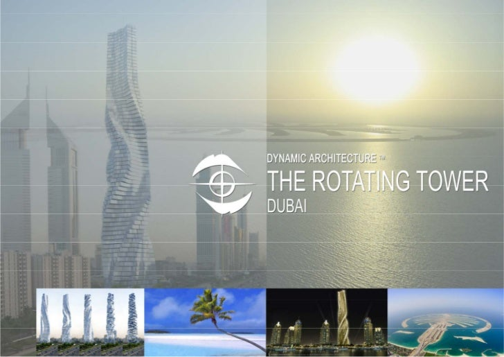 The Rotating tower in Dubai