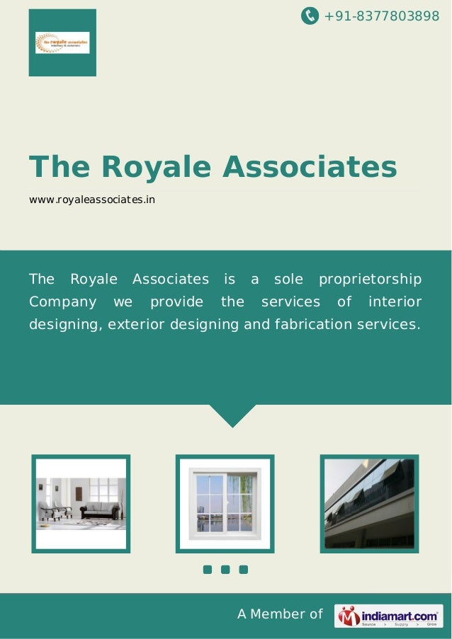 +91-8377803898 A Member of The Royale Associates www.royaleassociates.in The Royale Associates is a sole proprietorship Co...