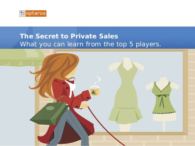 The Secret to Private Sales What you can learn from the top 5 players.