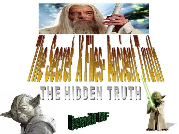 The Secret  X Files- Ancient Truth Ismail MF THE HIDDEN TRUTH