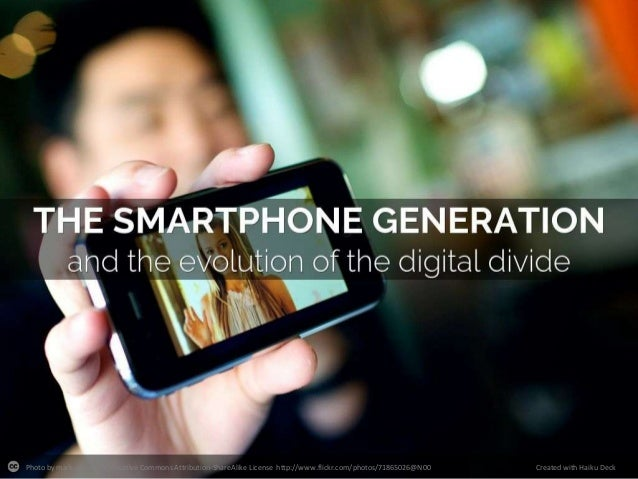 The Smartphone Generation and the Evolution of the Digital Divide