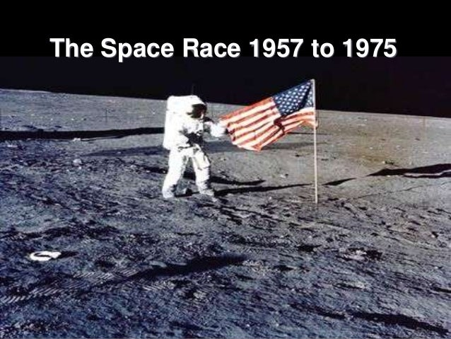 The Space Race 1957 to 1975