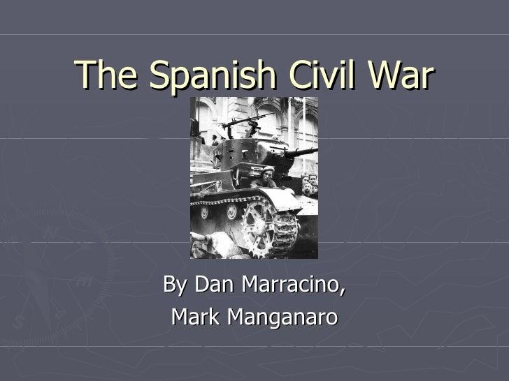 The Spanish Civil War By Dan Marracino, Mark Manganaro