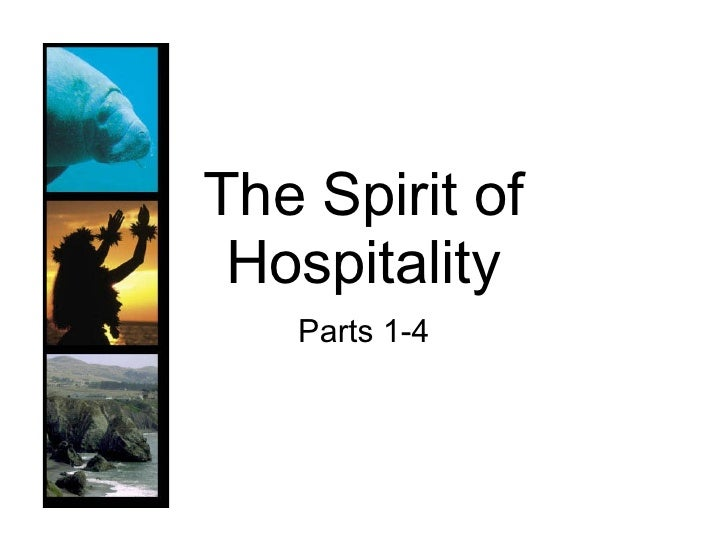 The Spirit Of Hospitality Parts 1 4