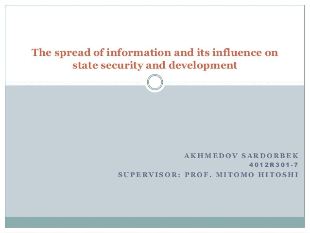 The spread of information and its influence on       state security and development                            AKHMEDOV SA...