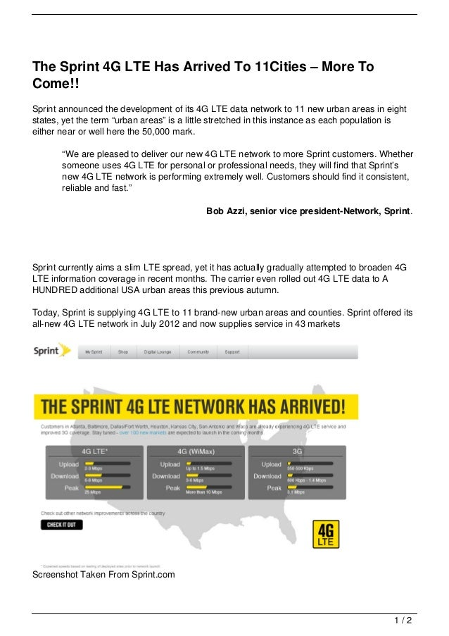 The Sprint 4G LTE Has Arrived To 11Cities – More ToCome!!Sprint announced the development of its 4G LTE data network to 11...