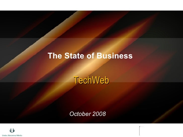 The State of Business  TechWeb October 2008