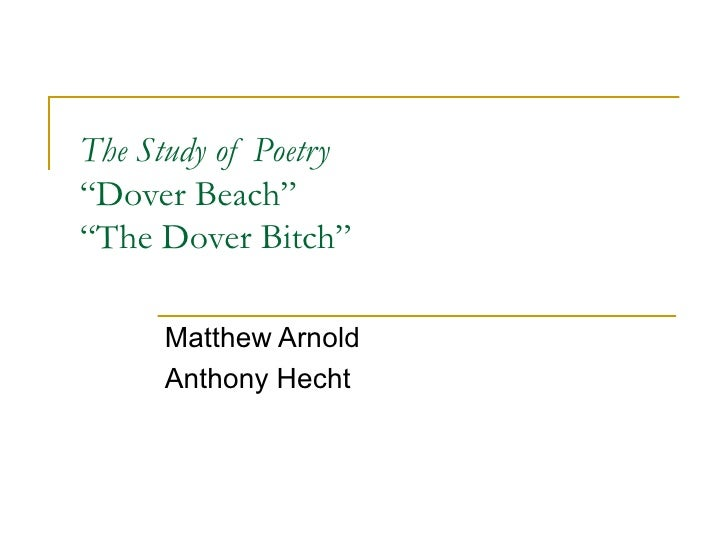 The Study Of Poetry And Dover Beach