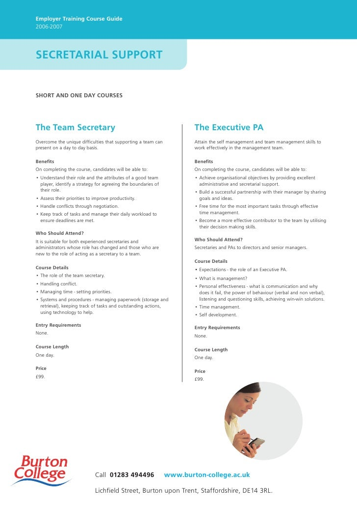 Employer Training Course Guide 2006-2007     SECRETARIAL SUPPORT   SHORT AND ONE DAY COURSES     The Team Secretary       ...