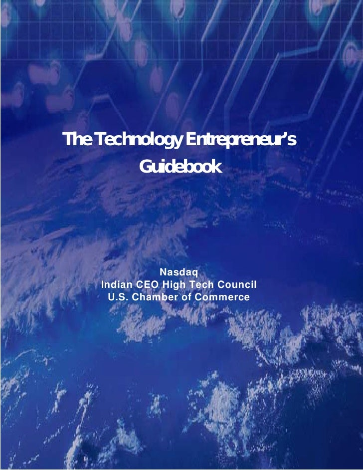 The Technology Entrepreneur's           Guidebook                    Nasdaq     Indian CEO High Tech Council       U.S. Ch...