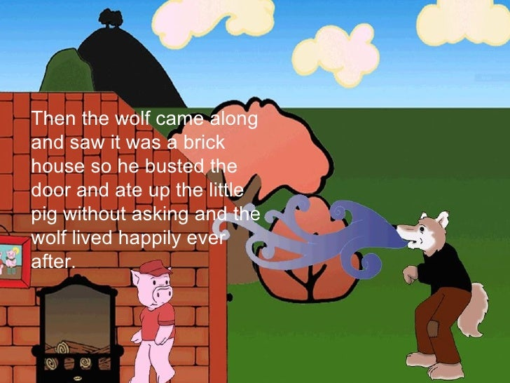 The Three Little Pigs Retold By Phoebe
