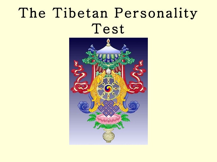 The Tibetan Personality Test