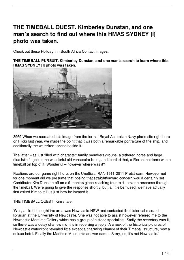 THE TIMEBALL QUEST. Kimberley Dunstan, and oneman's search to find out where this HMAS SYDNEY [I]photo was taken.Check out...