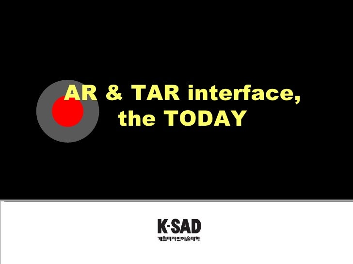 AR & TAR interface, the TODAY