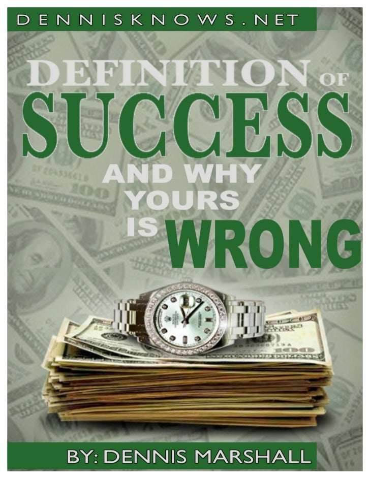 The Definition of Success and Why Yours Is Wrong (2nd edition)