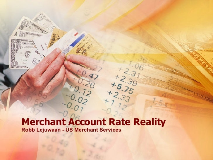 The Truth Behind Merchant Accounts Rates