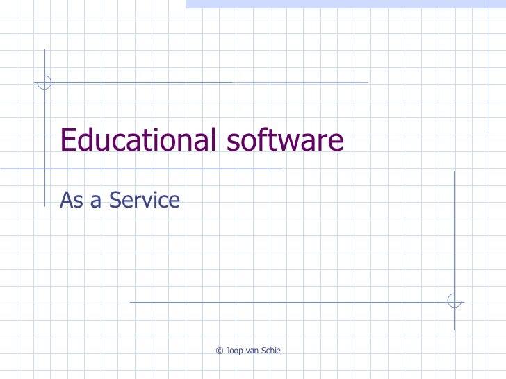 Educational software As a Service © Joop van Schie
