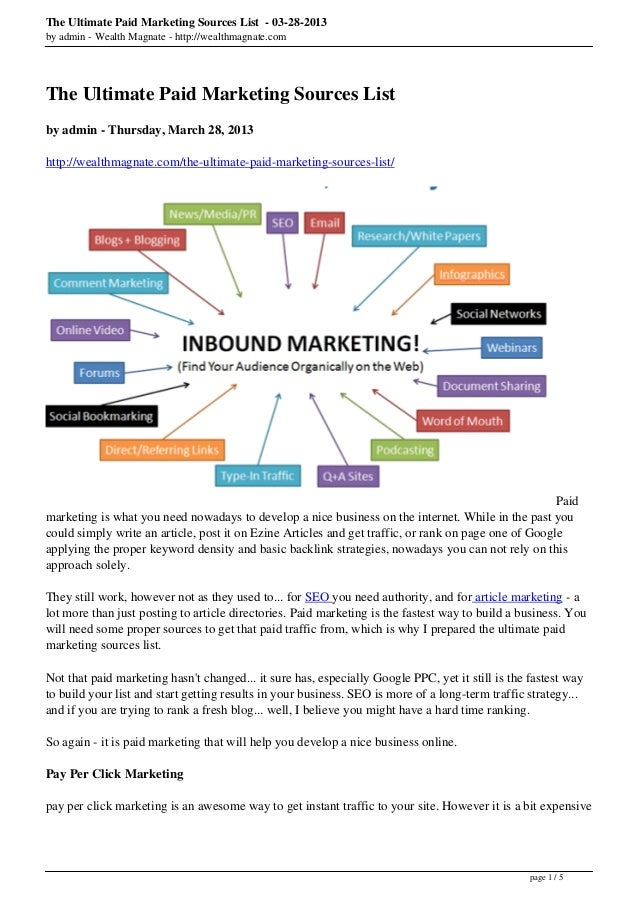 The Ultimate Paid Marketing Sources List - 03-28-2013by admin - Wealth Magnate - http://wealthmagnate.comThe Ultimate Paid...
