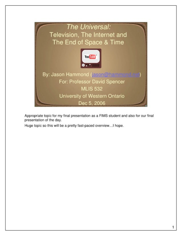 The Universal: Television, The Internet and the End of Space & Time (PDF w/ Speaking Notes)