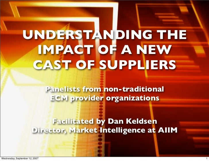 UNDERSTANDING THE                  IMPACT OF A NEW                  CAST OF SUPPLIERS                                 Pane...