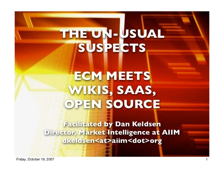 The Un-Usual Suspects (wikis, open source, SaaS - with panelists)