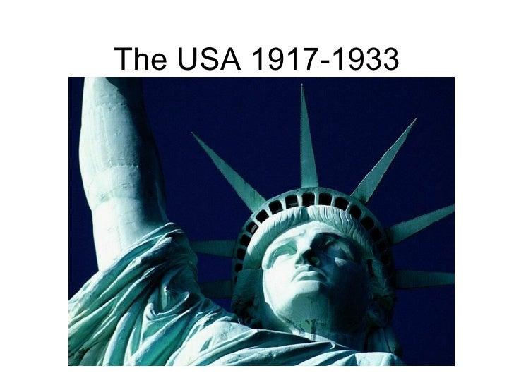 The USA 1917-1933