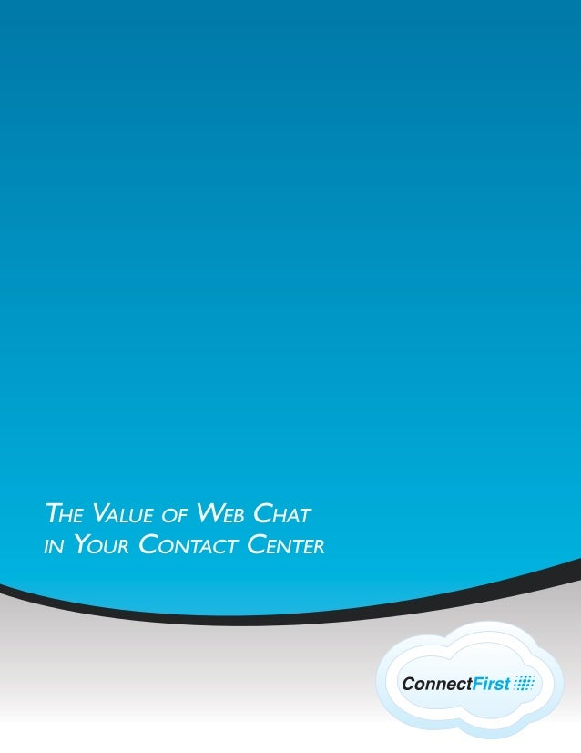 The Value of Web Chat in Your Contact Center