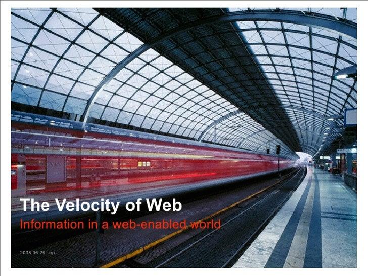 The Velocity of Web